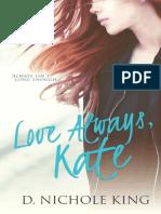 Love Always, Kate (Love Always - D.Nichole King.pdf