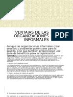 Ventajas de Las Organizaciones Informales. MARES FUENTES