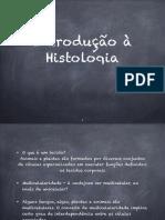 Aula 2 - Introdução à Histologia a Tecidos Epiteliais