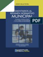 Comentarios Al Régimen Normativo Municipal, 2013, GJ 681p.
