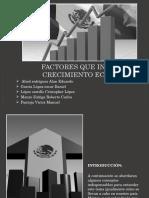Factores Que Indican El Crecimiento Económico