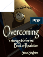 Overcoming - A Study Guide For the Book of Revelation by Steve Singleton - 2010