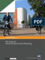 Case for Social Infrastructure Planning - NHSHUDU England - 2006