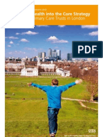 Integrating Health Into the Core Strategy a Guide for PCTs in London - NHSHUDU England - 2008
