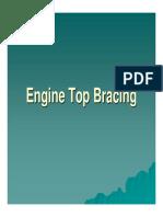 Engine Top Bracing.