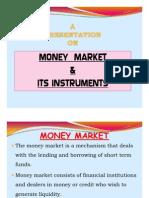 Money Market & Its Instruments