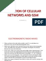 Evolution of Cellular Networks and Gsm