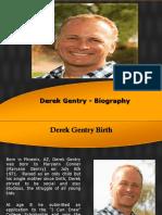 Derek Gentry - Biography