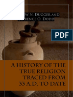 A History of True Religion Traced From 33 A.D. to Date