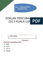 13 Kuiz Ict Trial 2013 La3 - Kl