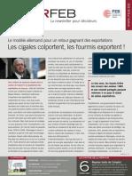 Le modèle allemand pour un retour gagnant des exportations, Les cigales colportent, les fourmis exportent !, Infor FEB 15, 22 avril 2010