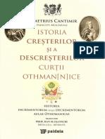 Cantemir, Dimitrie - Istoria Cresterilor Si a Descresterilor Curtii Othmanice [TGR] - Redus