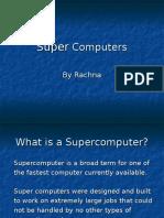 supercomputersbyrachna-130504114033-phpapp02
