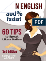 Learn English - 300% Faster - 69 English Tips to Speak English Like a Native English Speaker!