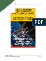Six Sigma Revealed From International Six Sigma Institute