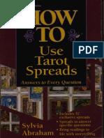 Abraham, Sylvia - How to Use Tarot Spreads