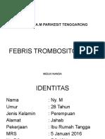 FEBRIS TROMBOSITOPENIA