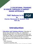 Reforming Vocational Training in Kenya Through a Market