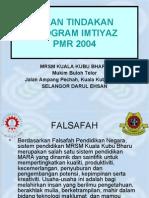 PKA- PROGRAM IMTIYAZ PMR 2004 MRSM KUALA KUBU BHARU SELANGOR