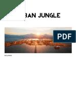 The Urban Jungle Transmission