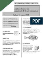 Campionati Internazionali Giochi Matematici - Le Semifinali del 20 marzo 2008 - Testi e Soluzioni