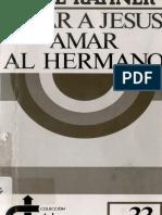 Rahner, Karl - Amar a Jesus Amar Al Hermano