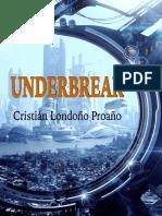 Underbreak (primeras páginas)