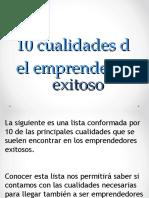 10 Cualidades Del Emprendedor Exitoso