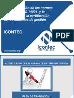 Explicacion de la Actualizacion Norma ISO 9001 Y 14001
