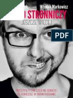 Włodek Markowicz, Karol Paciorek - Lekko Stronniczy - jeszcze więcej