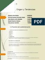 Unidad 1 Administracion, Origen y tendencias