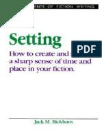 Jack M. Bickham - The Elements of Fiction Writing, Setting