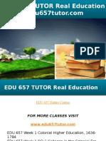 EDU 657 TUTOR Real Education - Edu657tutor.com