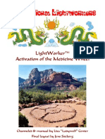 "LW Activation of the Medicine Wheel  by Lisa ""Ladywolf"" Center"