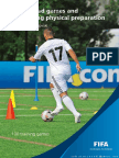 Small-sided Games and Integrating Physical Preparation