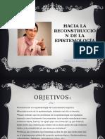 Hacia La Reconstrucción de La Epistemología (1)