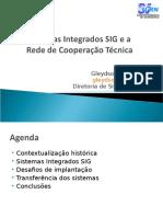 Sistemas Integrados Do SIG e a Rede de Cooperação Técnica