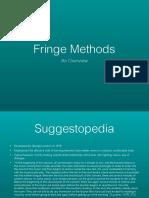 Fringe Methods