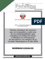 Montos máximos de recursos que corresponden a cada una de las municipalidades que cumplan con todas las metas evaluadas en el Programa de Incentivos a la Mejora de la Gestión Municipal en el año 2016
