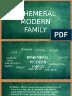 Ephemeral Modern Family