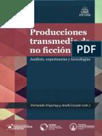 Producciones transmedia de no ficción. Análisis, experiencias y tecnologías