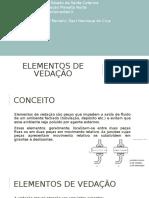 Elementos de Vedação
