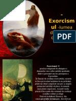 Exorcismul – Lumea Din Spatele Oamenilor