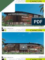 Urban Center Cancun