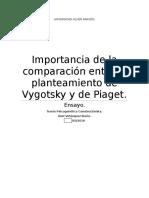 Comparación del planteamiento de Vygotsky y Piaget.