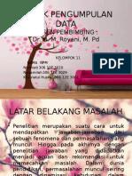 Ppt. Teknik Pengumpulan Data