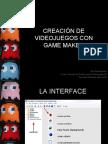 CREACIÓN DE VIDEOJUEGOS CON GAME MAKER