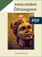 A La Rencontre Des Etrusques - Jean Rene Jannot