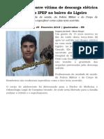 Adolescente Morre Vítima de Descarga Elétrica No Conjunto Do IPEP No Bairro Do Ligeiro