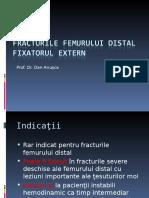 Fracturile Femurului Distal Si Fixatorul Extern
